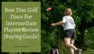 best disc golf discs for intermediate players