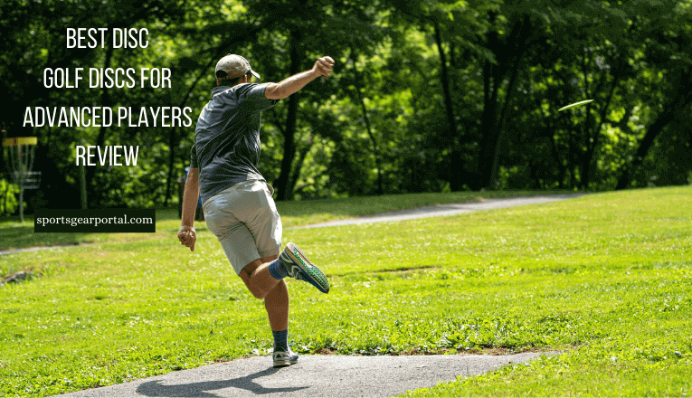 best disc golf discs for advanced players