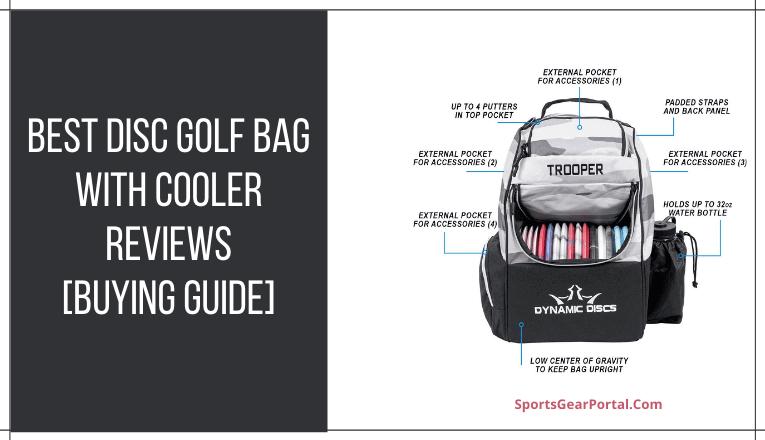 best disc golf bag with cooler